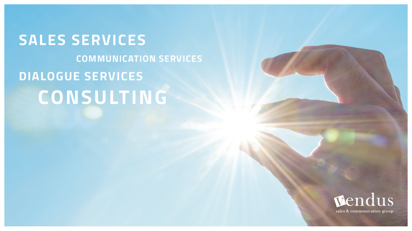 Die Geschäftsfelder der Vendus Gruppe: Communication Services, Consulting, Dialogue Services, Sales Services